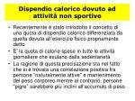 dispendio calorico dovuto ad attivit non sportive