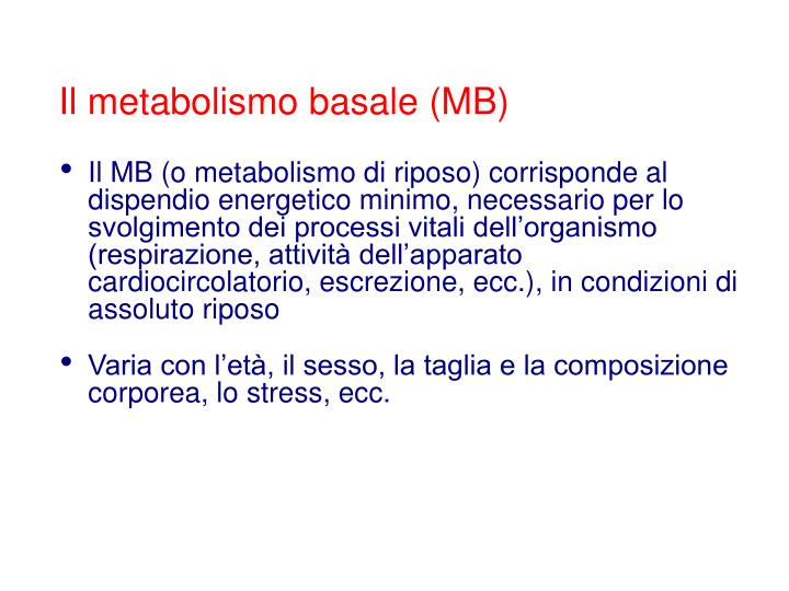 Il metabolismo basale (MB)