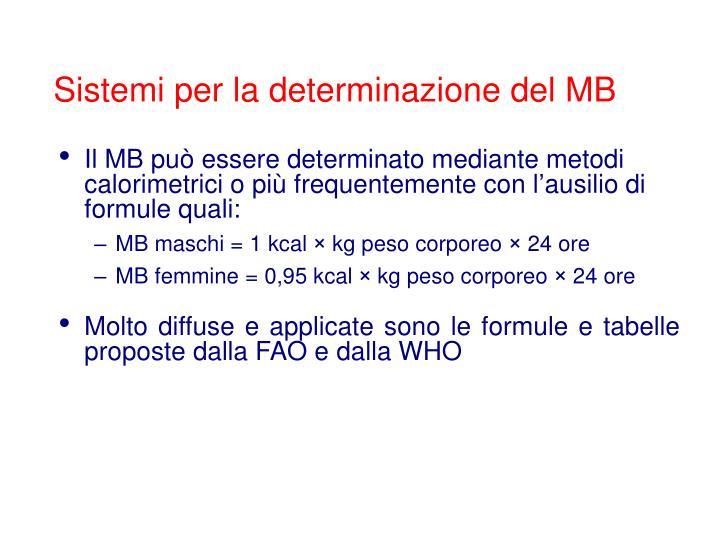 Sistemi per la determinazione del MB