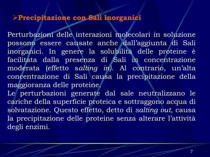 Precipitazione con Sali inorganici