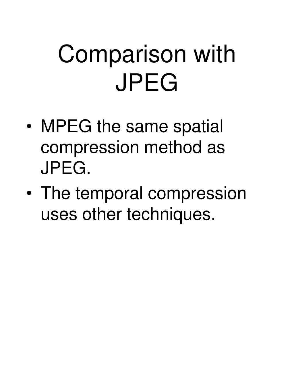 Comparison with JPEG