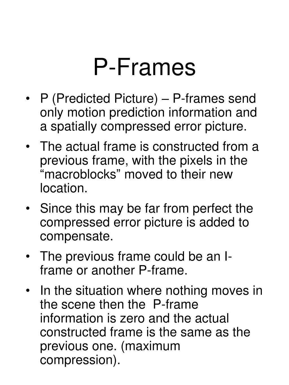 P-Frames