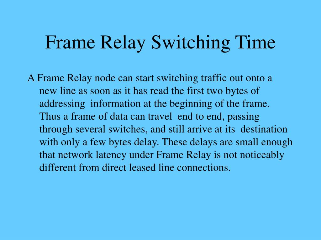 Frame Relay Switching Time