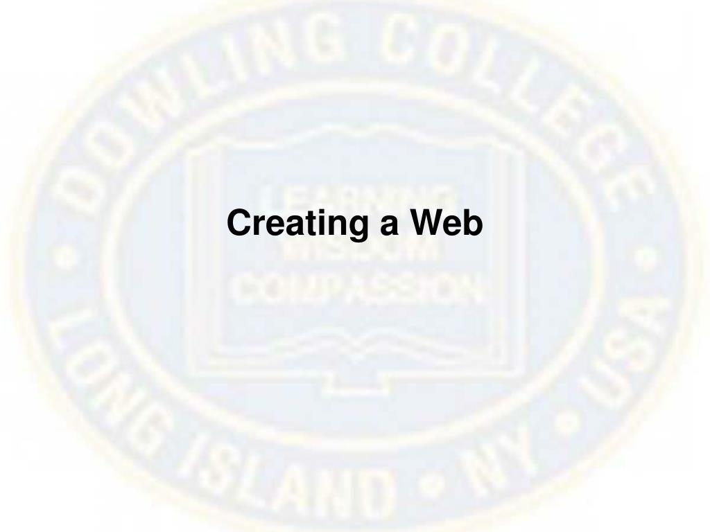 Creating a Web