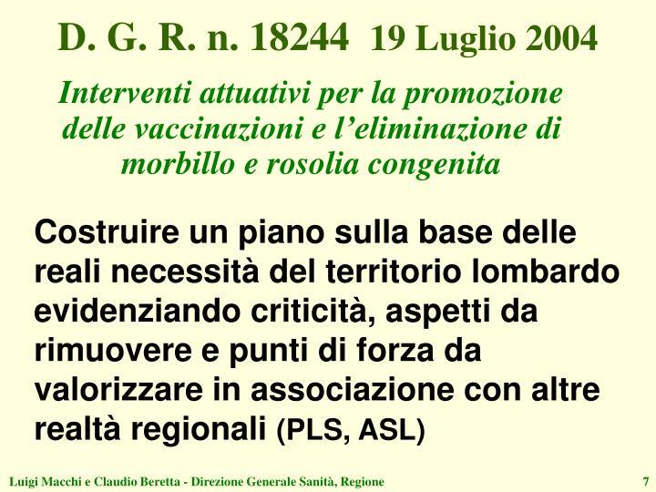 D. G. R. n. 18244