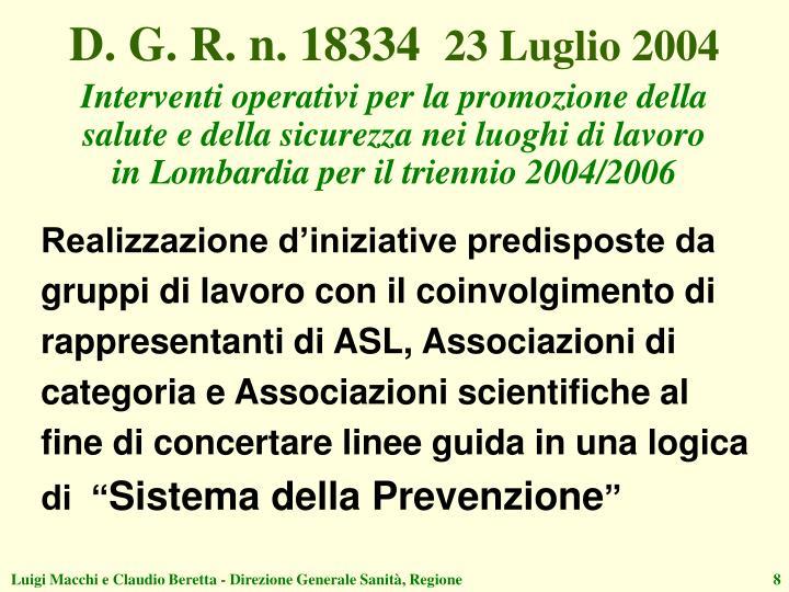 D. G. R. n. 18334