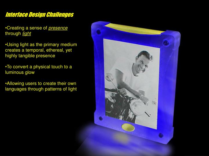 Interface Design Challenges