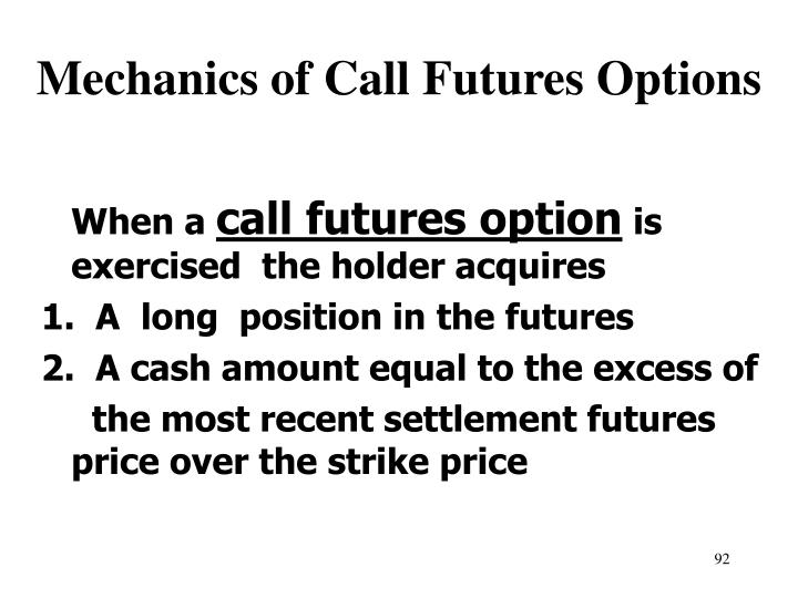 Mechanics of Call Futures Options