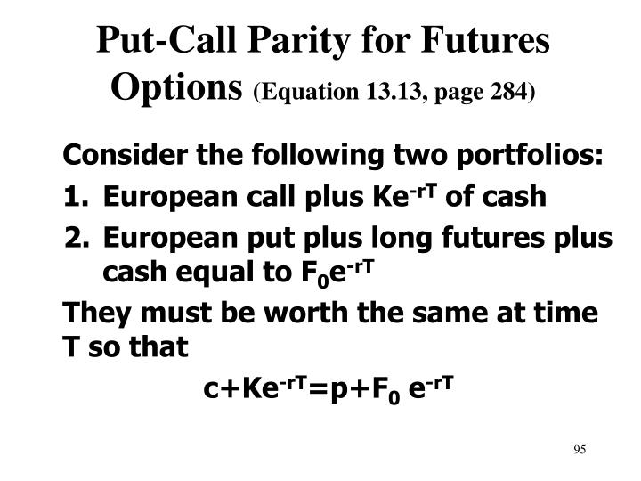 Put-Call Parity for Futures Options