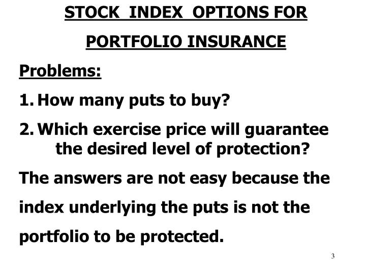 STOCK  INDEX  OPTIONS FOR