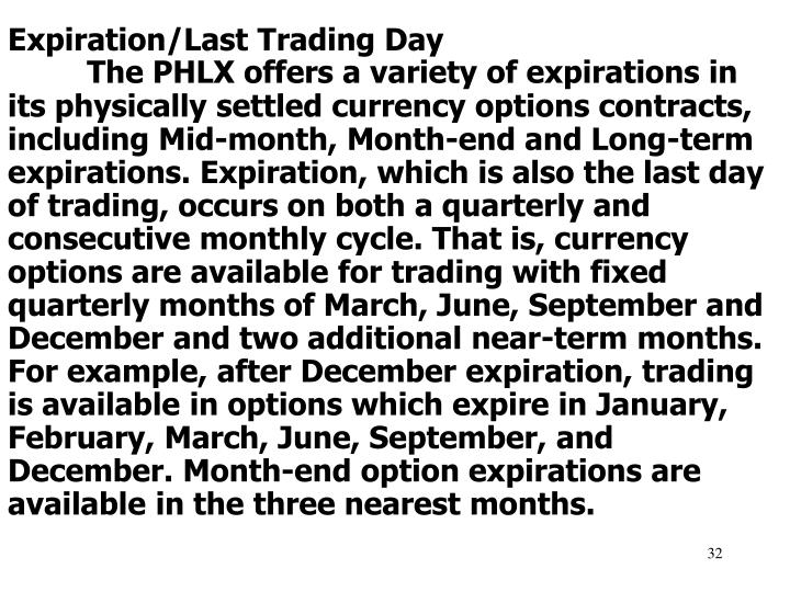 Expiration/Last Trading Day