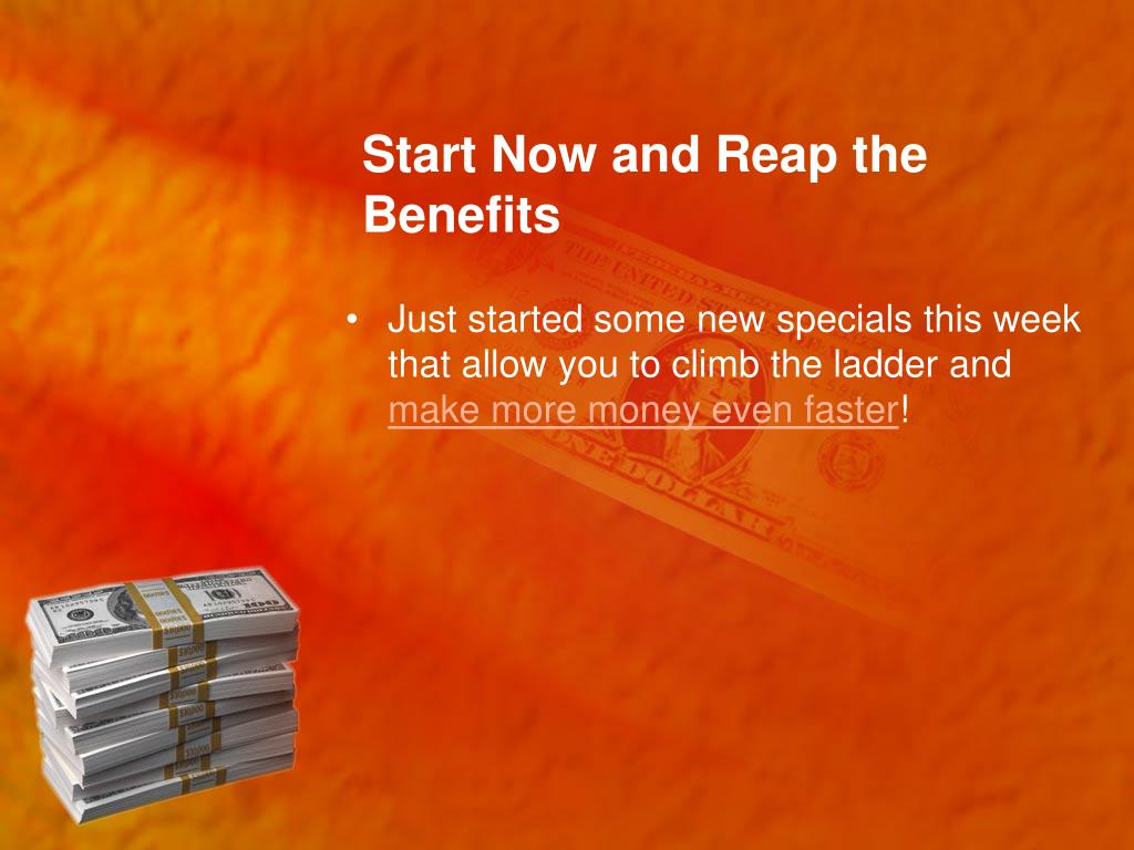 Start Now and Reap the Benefits