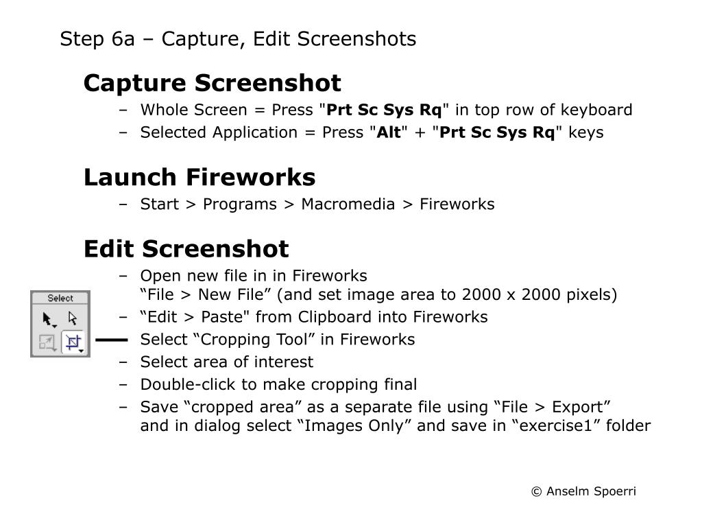 Step 6a – Capture, Edit Screenshots