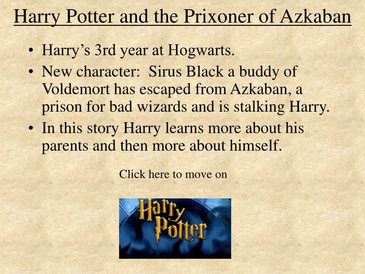 Harry Potter and the Prixoner of Azkaban