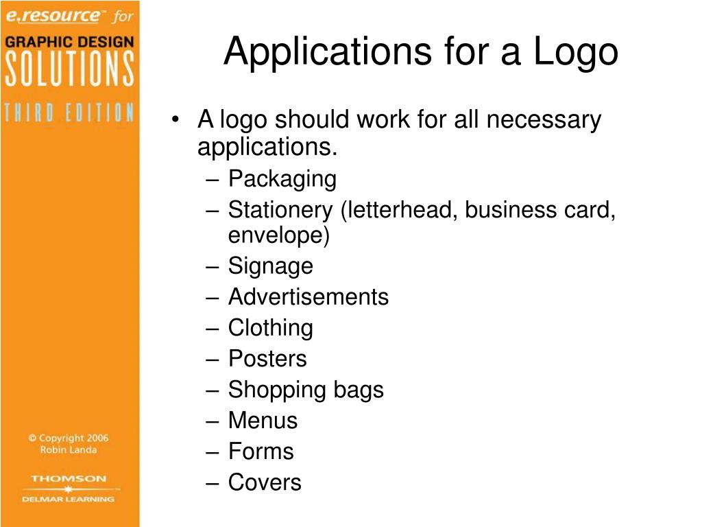 Applications for a Logo