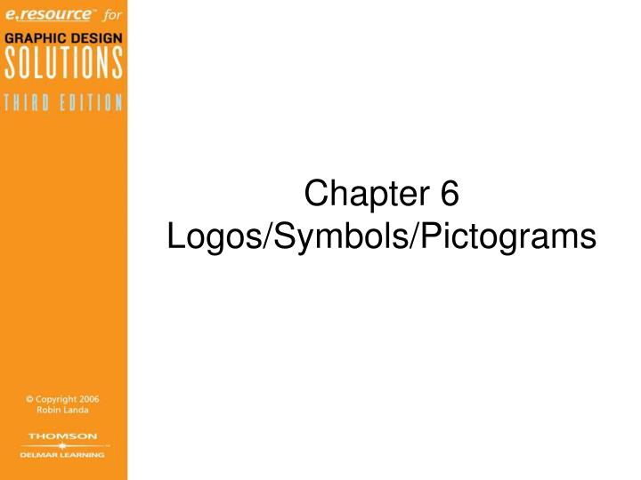 Chapter 6 logos symbols pictograms
