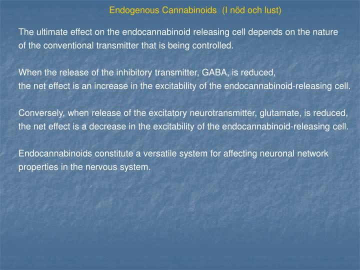 Endogenous Cannabinoids  (I nöd och lust)