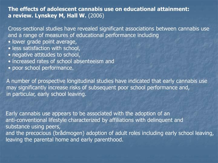 The effects of adolescent cannabis use on educational attainment: