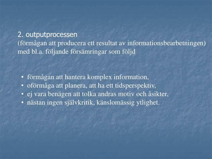 2. outputprocessen