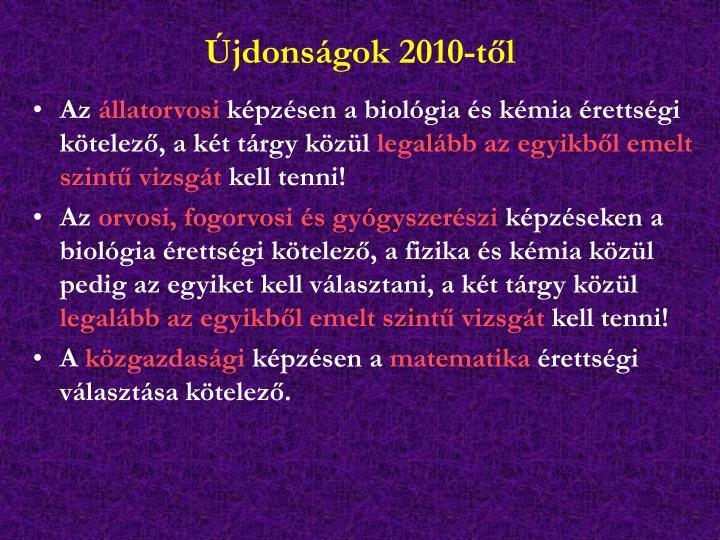 Újdonságok 2010-től