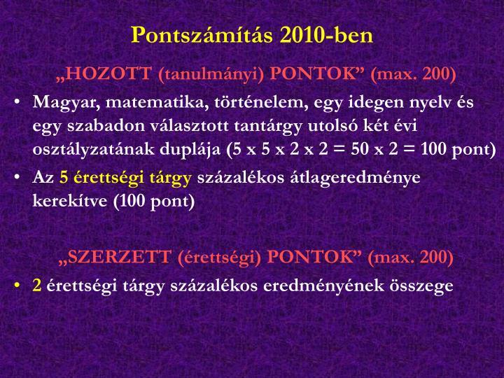Pontszámítás 2010-ben