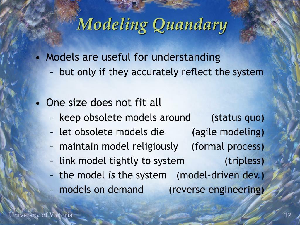Modeling Quandary