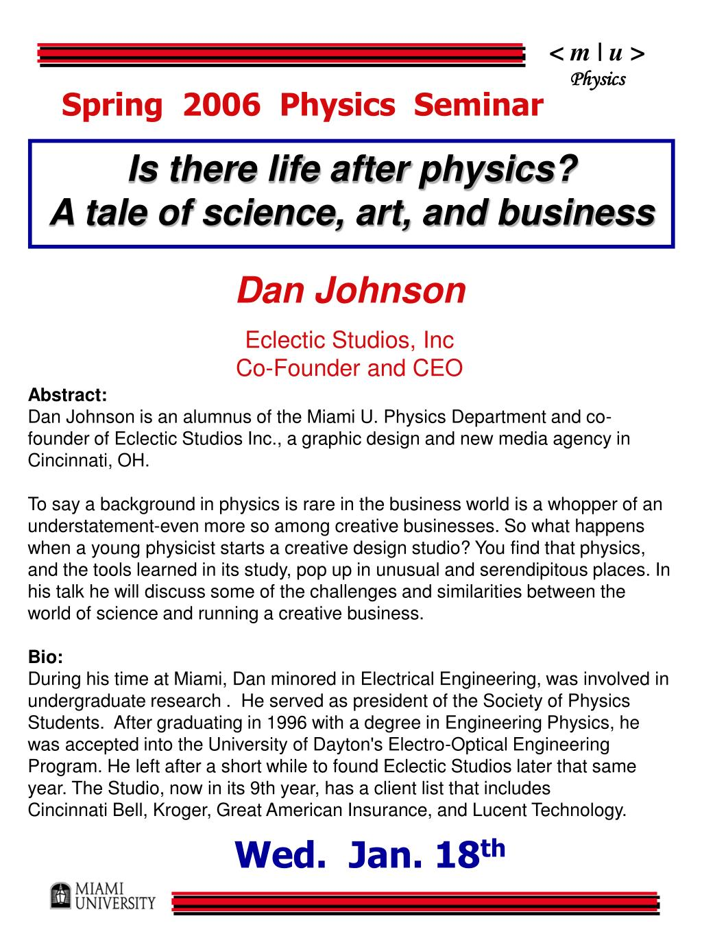 Is there life after physics?