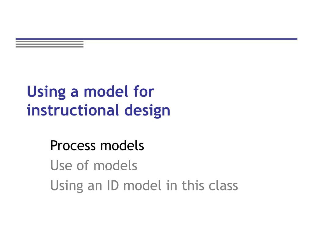 Using a model for