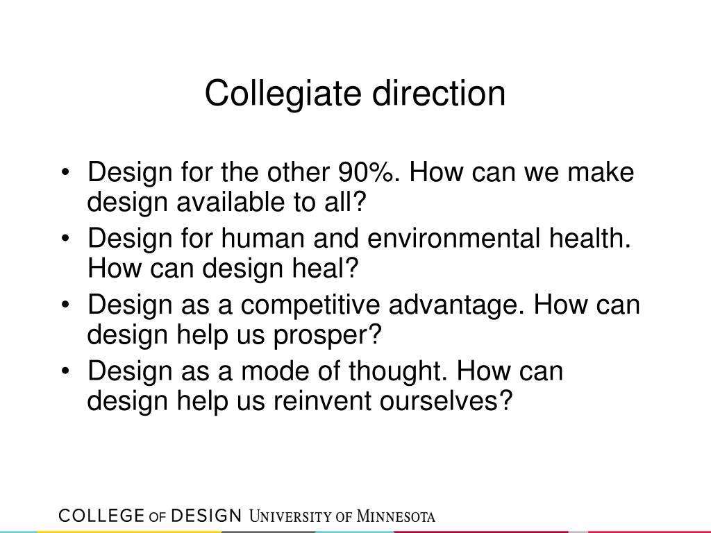 Collegiate direction