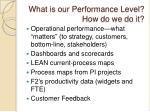what is our performance level how do we do it
