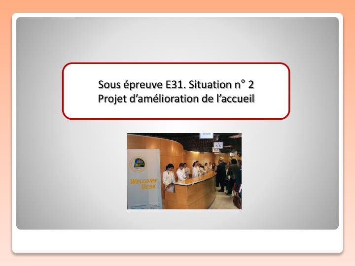 Sous épreuve E31. Situation n° 2