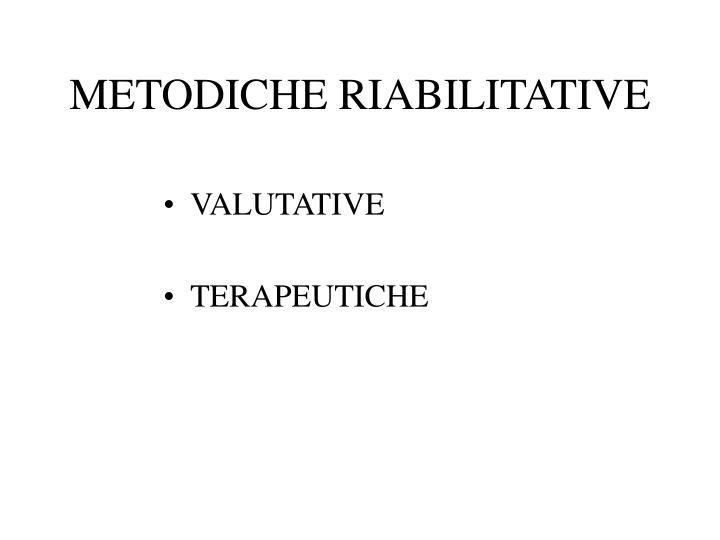 METODICHE RIABILITATIVE