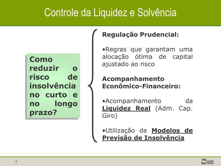 Controle da Liquidez e Solvência