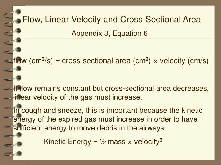 Flow, Linear Velocity and Cross-Sectional Area