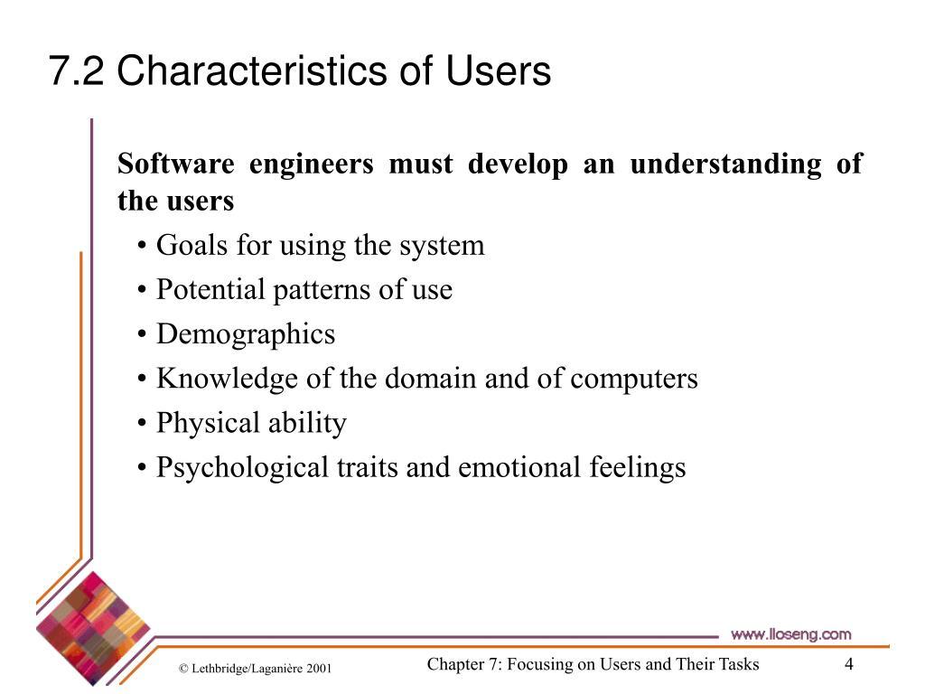 7.2 Characteristics of Users