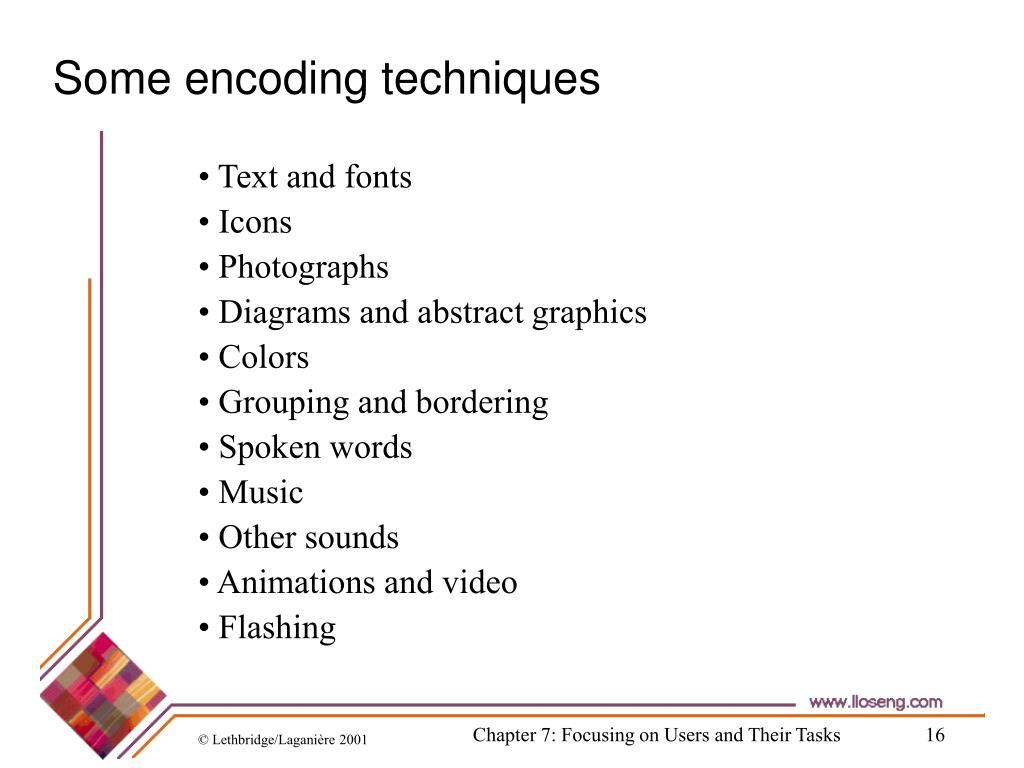 Some encoding techniques