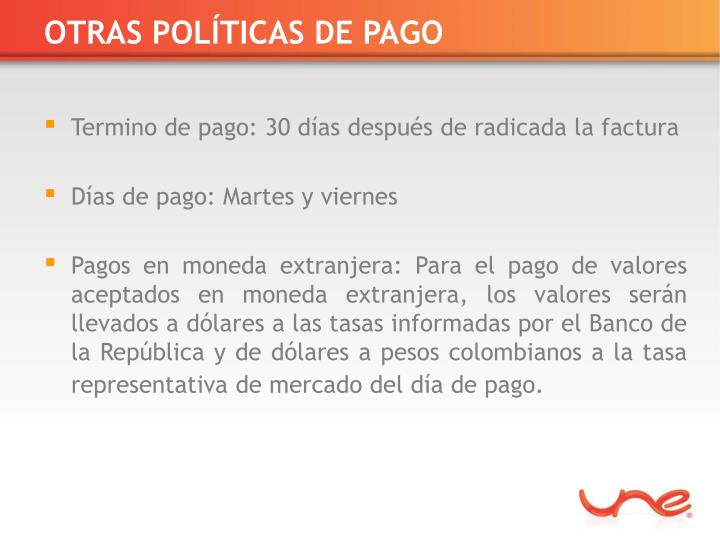 OTRAS POLÍTICAS DE PAGO