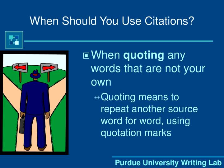 When Should You Use Citations?