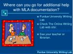 where can you go for additional help with mla documentation