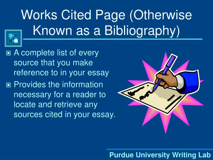 Works Cited Page (Otherwise Known as a Bibliography)