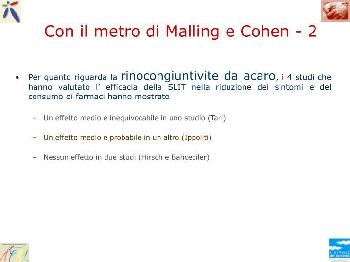 Con il metro di Malling e Cohen - 2
