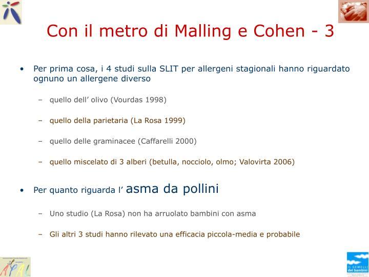 Con il metro di Malling e Cohen - 3