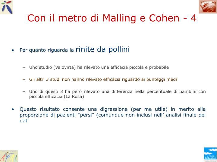 Con il metro di Malling e Cohen - 4
