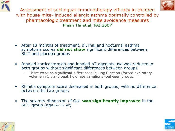 Assessment of sublingual immunotherapy efficacy in children with house mite- induced allergic asthma optimally controlled by pharmacologic treatment and mite avoidance measures