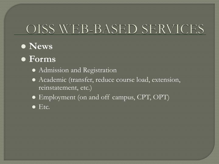 OISS WEB-BASED SERVICES