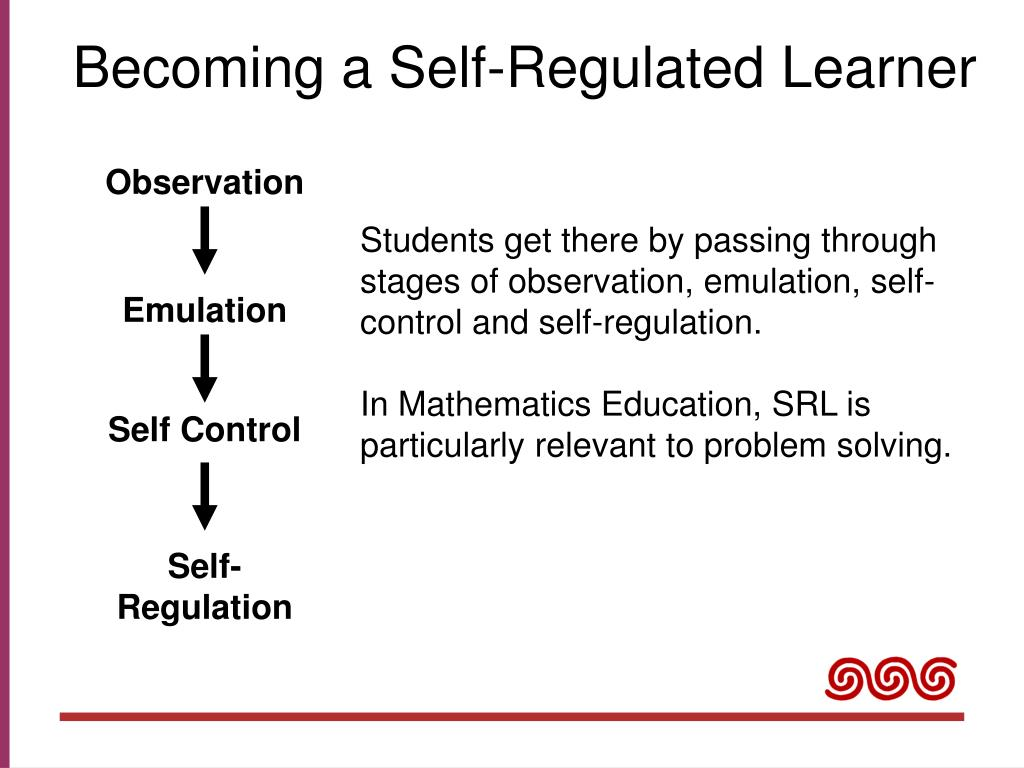 Becoming a Self-Regulated Learner