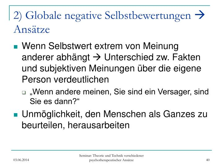 2) Globale negative Selbstbewertungen
