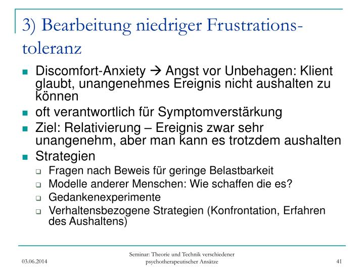 3) Bearbeitung niedriger Frustrations-toleranz
