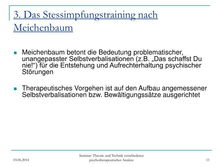 3. Das Stessimpfungstraining nach Meichenbaum