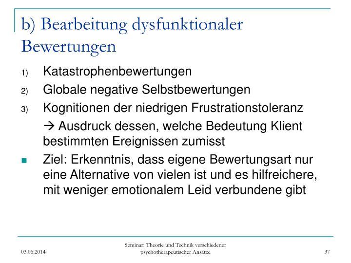b) Bearbeitung dysfunktionaler Bewertungen
